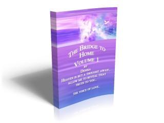 The Bridge to Home eBook Volume 1